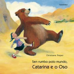 Catarina e o oso, Sen rumbo polo mundo