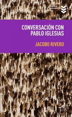 Conversaciones con Pablo Iglesias