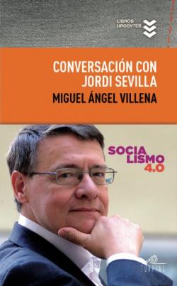 Conversacion con Jordi Sevilla