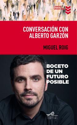 CONVERSACION CON ALBERTO GARZóN