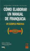Cómo elaborar un manual de franquicia: un ejemplo práctico