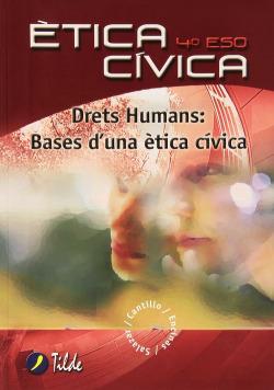 (VAL).(08).ETICA CIVICA 4T.ESO DERETS HUMANS