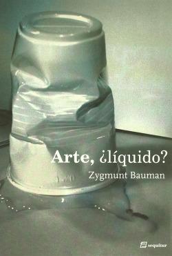 Arte,¿Líquido?