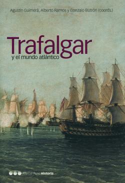 TRAFALGAR Y EL MUNDO ATLANTICO