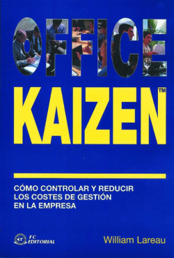 Office Kaizen. Como Controlar Y Reducir Costes De Gestion
