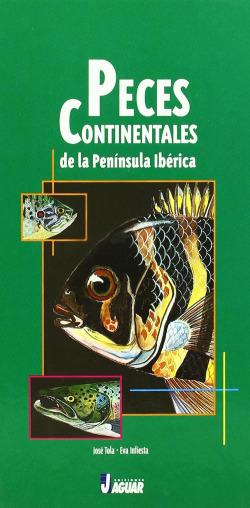 PECES CONTINENTALES DE LA PENINSULA IBERICA