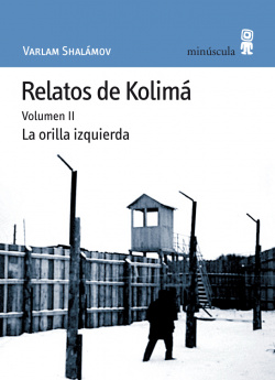 Relatos de Kolimá II
