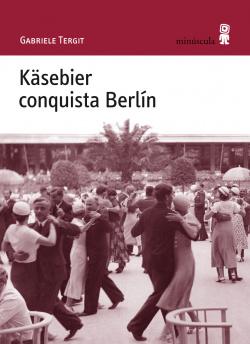 KASEBIER CONQUISTA BERLIN.