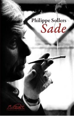 Sade. Sade en el tiempo. Sade contra el Ser Supremo