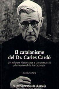El catalanisme del Dr. Carles Cardó