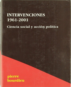 Intervenciones, 1961-2001 : ciencia social y acción política