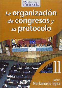 Organizacion de congresos y su protocolo