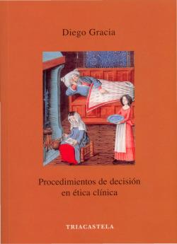 PROCEDIMENTOS DE DECISIÓN EN ÈTICA CLÍNICA