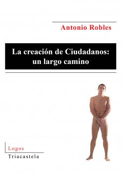 LA CREACIÓN DE CIUDADANOS