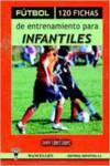 FUTBOL. 120 FICHAS INFANTILES