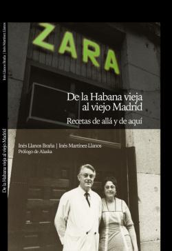 ZARA:DE LA HABANA VIEJA AL VIEJO MADRID
