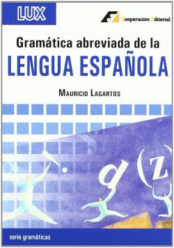 Gramática abreviada de la Lengua Española