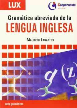 Gramatica abreviada de la Lengua Inglesa