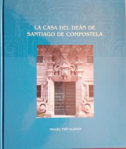 La Casa Del Dean De Santiago De Compostela