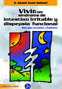 Vivir con el síndrome de intestino irritable y dispepsia
