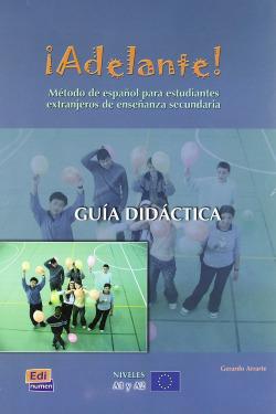Adelante!, método de español para jóvenes inmigrantes dentro del contexto cultu