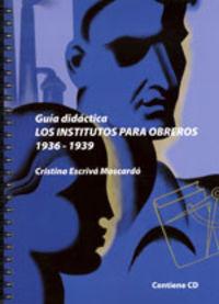 Institutos para obreros 1936-1939
