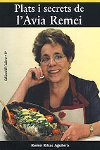 Plats i secrets de l'Àvia Remei (novena edició - 31.000 exemplars venuts)