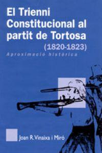El Trienni Constitucional al partit de Tortosa (1820-1823)