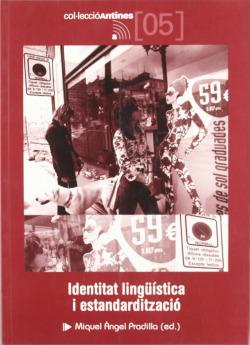 Identitat lingüística i estandardització