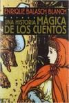 Una historia mágica de los cuentos