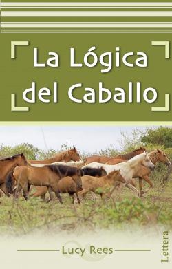 Lógica del caballo, La