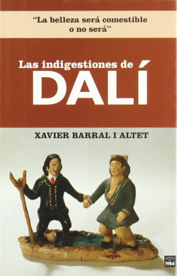 Las indigestiones de Dalí