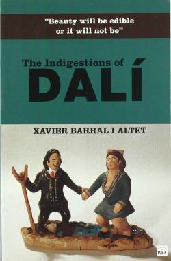 Indigestions of Dalí