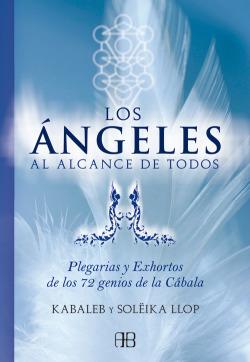 Angeles al alcance de todos:plegarias y exhortos..
