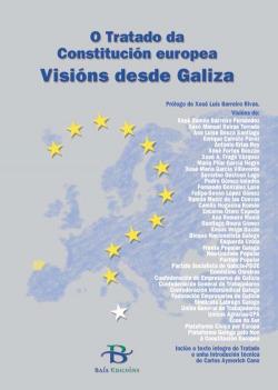 Tratado da constitución europea: visións desde Galicia