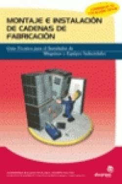 Montaje e instalación de cadenas de fabricación