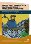 Recepción y selección de materias primas y productos auxiliares