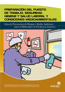 Preparación del puesto de trabajo, seguridad, higiene y salud laboral y condiciones medioambientales