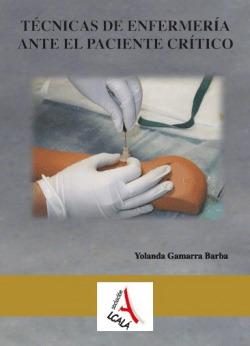 TECNICAS ENFERMERIA PACIENTE CRITICO