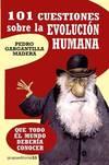 101 cuestiones sobre la evolución humana