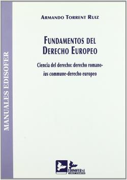 FUNDAMENTOS DEL DERECHO EUROPEO