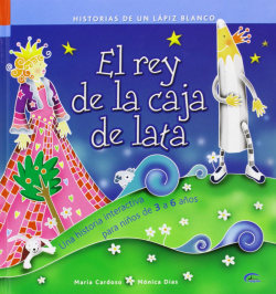 Rey De La Caja De Lata (Historias De Un Lapiz Blanco)