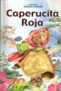 Caperucita Roja (Col.Cuentos Clasicos)