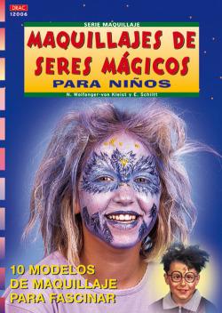 Serie maquillaje nº 6. maquillajes de seres magicos para niños
