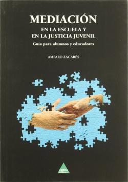 Mediación en la escuela y en la justicia social