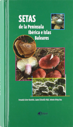 SETAS DE LA PENÍNSULA IBÉRICA E ISLAS BALEARES