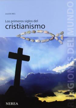 Los primeros siglos del cristianismo