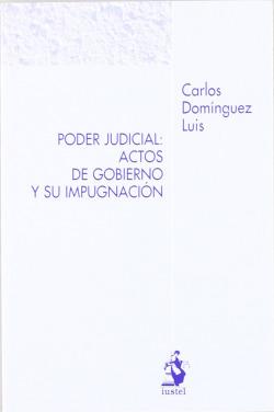 PODER JUDICIAL: ACTOS DE GOBIERNO