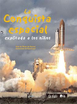 La conquista espacial explicada a los niños