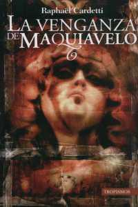 La venganza de Maquiavelo